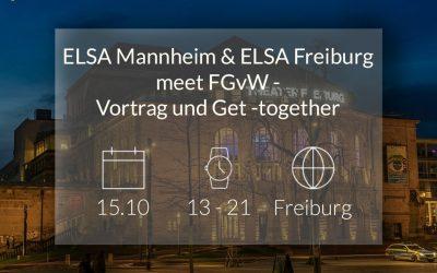 """Anmeldung zur Veranstaltung """"ELSA Mannheim & ELSA Freiburg meet FGvW – Vortrag und Get-together in Freiburg""""  (Mit der Kanzlei Friedrich Graf von Westphalen)"""