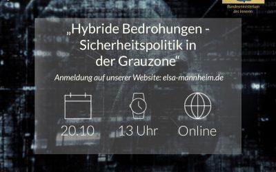 """""""Hybride Bedrohungen – Sicherheitspolitik in der Grauzone"""" gemeinsam online mit dem Bundesministerium des Innern, für Bau und Heimat"""